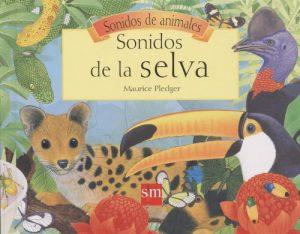 libros infantiles: Sonidos de la selva